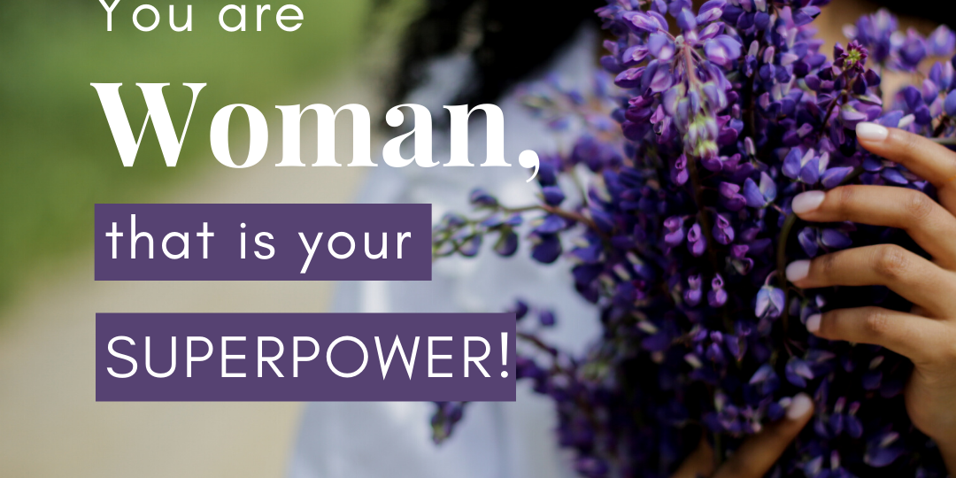 You are woman